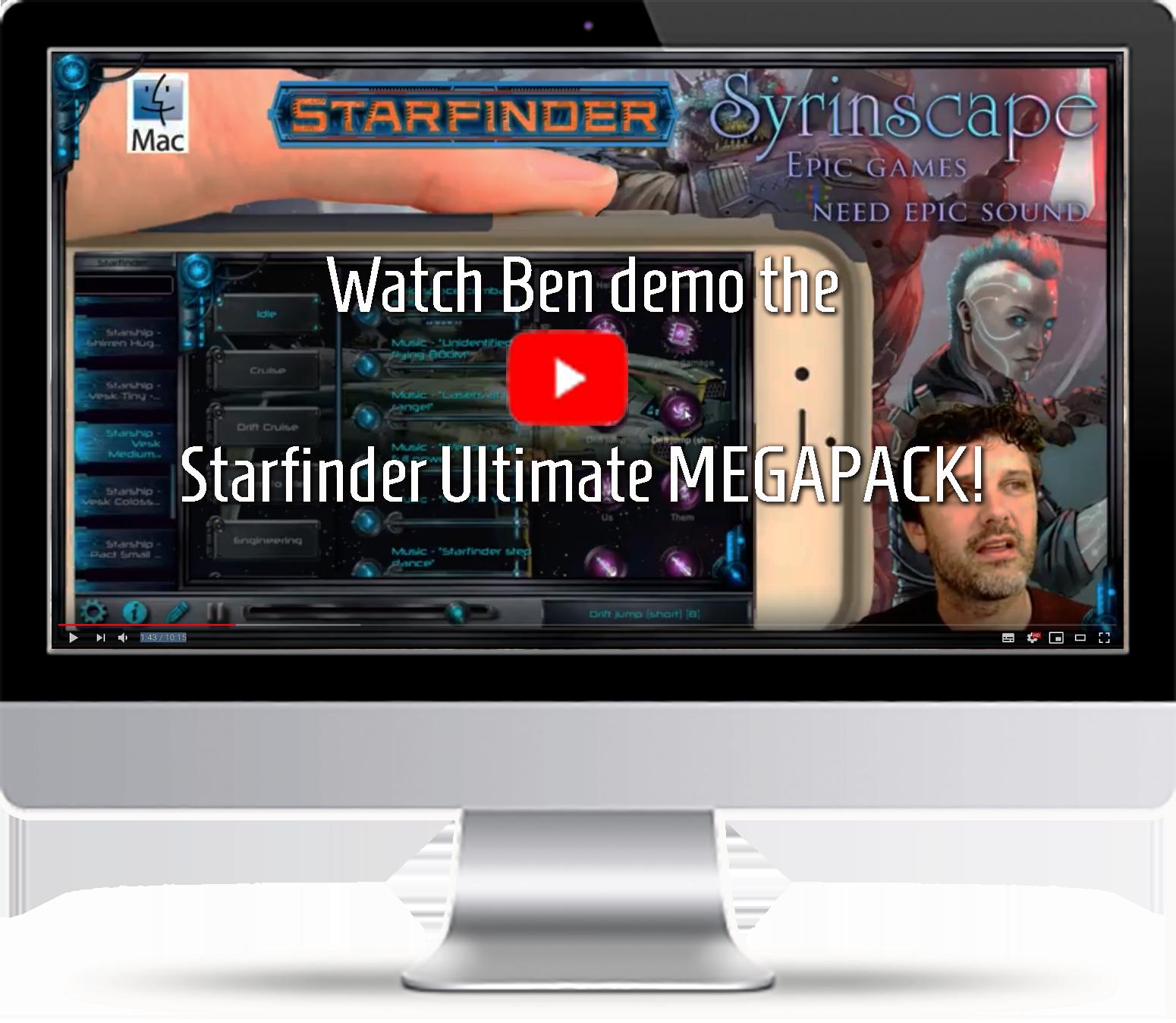 watch Ben demo the Starfinder Ultimate Megapack